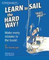 Learn to Sail the Hard Way