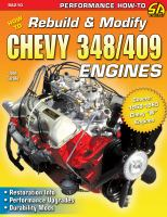 How to Build & Modify Chevy 348/409 Engines
