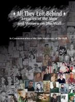 All they left behind : legacies of the men and women on The Wall