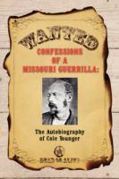 Confessions of A Missouri Guerrilla