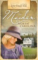 Love Finds You in Maiden, North Carolina