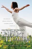 The Smart Woman's Guide To Heart Health