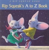 A Rip Squeak Book