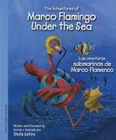 The adventures of Marco Flamingo under the sea