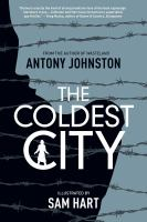The coldest city : a graphic novel