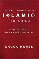 The Nazi Connection to Islamic Terrorism