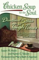 Chicken Soup for the Soul Devotional Stories for Tough Times