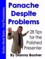 Panache Despite Problems
