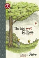 El globo grande y mojado