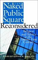 The Naked Public Square Reconsidered