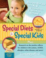 Special Diets for Special Kids, Volumes 1 and 2 Combined