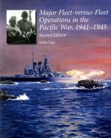 Major Fleet-versus-fleet Operations in the Pacific War, 1941-1945