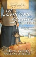 Love Finds You in Lonsome Prairie, Montana