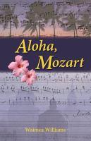 Aloha, Mozart