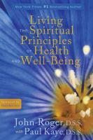 Living the Spiritual Principles of Health & Well-being