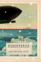 Aurorama a novel