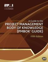 Guide To Project Management Body Of Knowledge (5th)