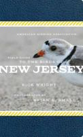 The American Birding Association Field Guide to Birds of New Jersey