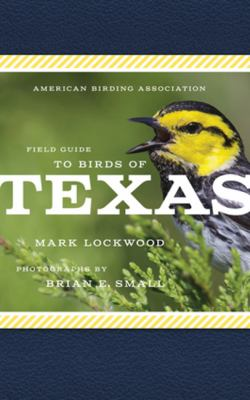 Field Guide to Birds of Texas