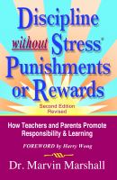 Discipline Without Stress, Punishments, or Rewards