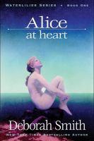 Alice at Heart