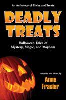 Deadly Treats