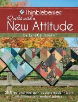 Quilts With A New Attitude
