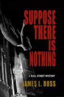 Suppose There Is Nothing