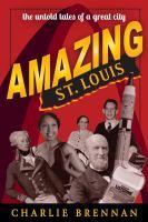 Amazing St. Louis