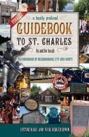 Finally, A Locally Produced Guidebook to St. Charles by and for Locals