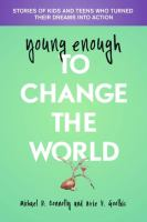 Young Enough To Change The World