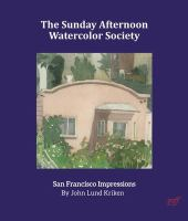 The Sunday Afternoon Watercolor Society