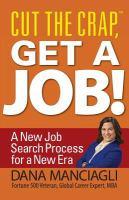 Cut the Crap, Get A Job!