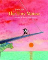 The Tiny Mouse