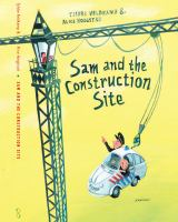 Sam and the Construction Site