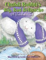 Chukfi Rabbit's Big, Bad Bellyache
