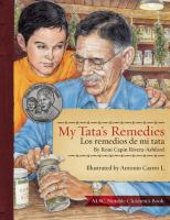 My Tata's Remedies = Los Remedios De Mi Tata