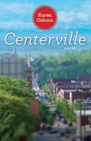 Centerville, A Novel