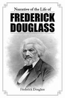 Narrative of the Life of Frederick Douglass, An American Slave