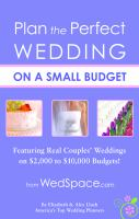 Plan the Perfect Wedding on A Small Budget