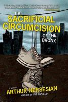 The Sacrificial Circumcision of the Bronx