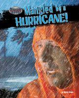 Mangled by A Hurricane!