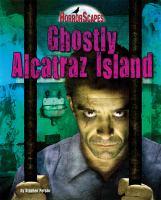 Ghostly Alcatraz Island