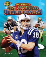 Pro Football's Most Spectacular Quarterbacks
