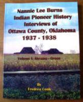 Nannie Lee Burns IPH Interviews of Ottawa County, Oklahoma 1937-1938