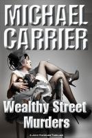 Wealthy Street Murders