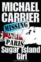Sugar Island Girl Missing In Paris