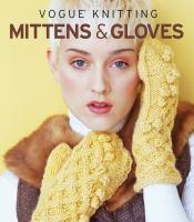 Vogue Knitting Mittens & Gloves