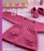 Cuddly Knits for Wee Ones
