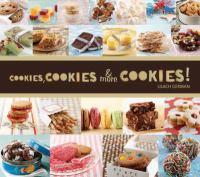 Cookies, Cookies & More Cookies!
